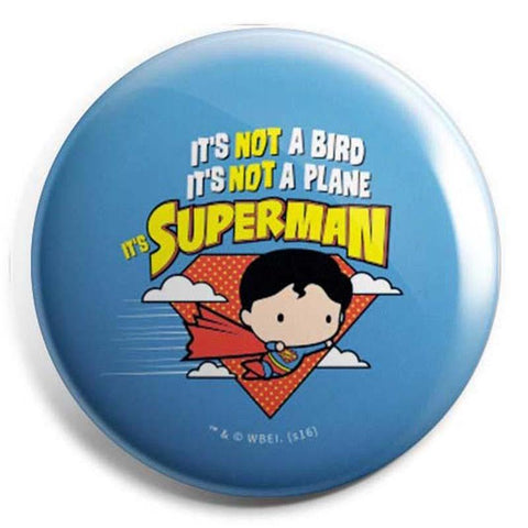 Superman Its Not Bird Badge - Badges - DC Comics - GalaxT