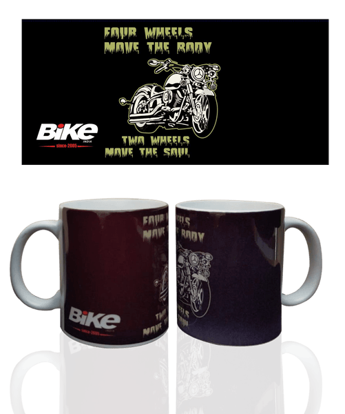 Bike India Mugs Bike India Mug : Four Wheels Move The Body, Two Wheels Move The Soul