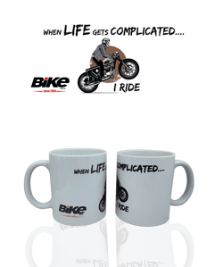 Bike India Mugs Bike India Mug : When Life Gets Complicated, I Ride!