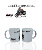 When Life Gets Complicated, I Ride! Mug - Bike India - GalaxT