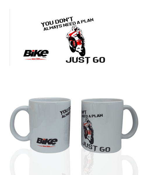 Bike India Mugs Bike India Mug : You Don't Always Need A Plan, Just Go!