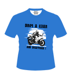 Drop A Gear And Disappear! T-Shirt
