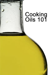 Six Things Cooking Geeks Know About Cooking Oils That You Don't