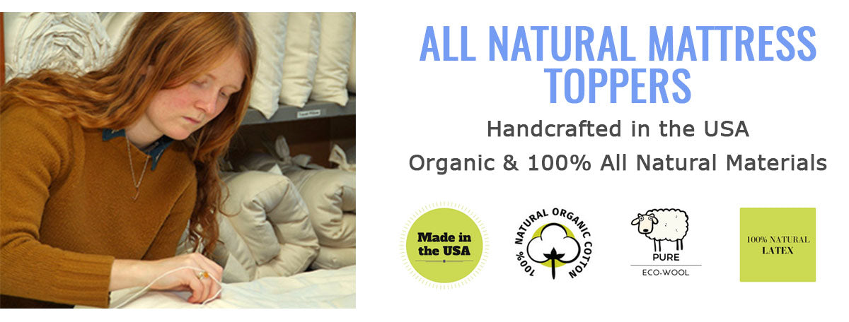 All Natural & Organic Mattress Toppers Handcrafted