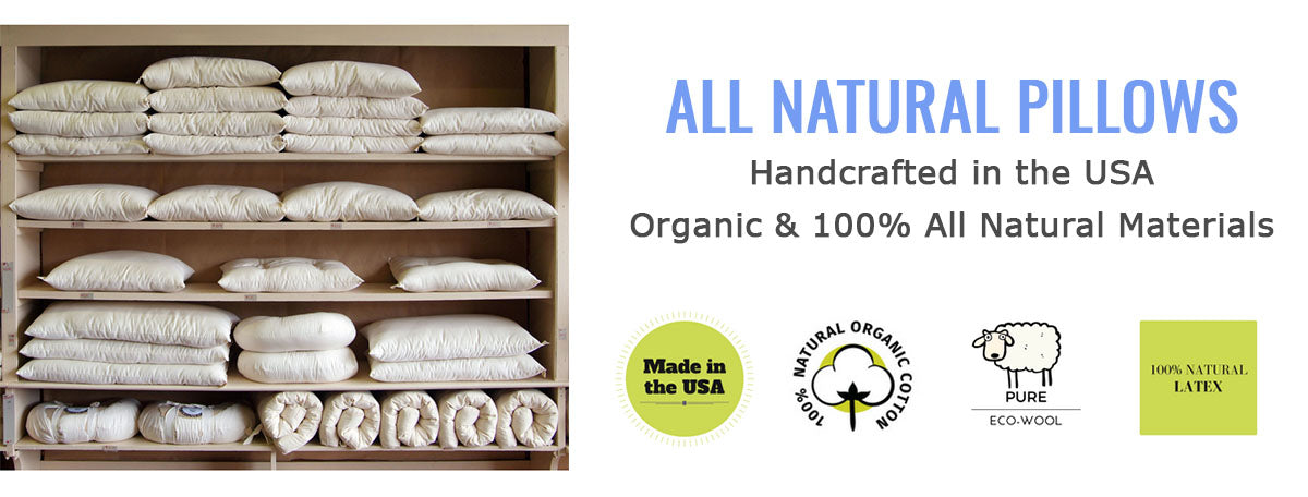 All Natural & Organic Pillows Handcrafted in the USA
