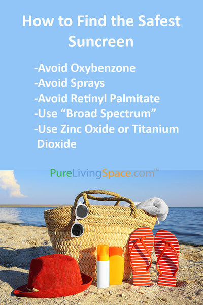 Learn important tips about harmful substances in sunscreens and how to find the safest sun protection.