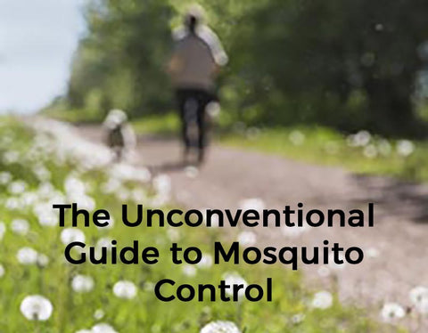 The Unconventional Guide to Mosquito Control