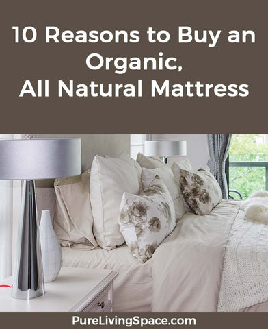 Learn important reasons to buy an organic mattress
