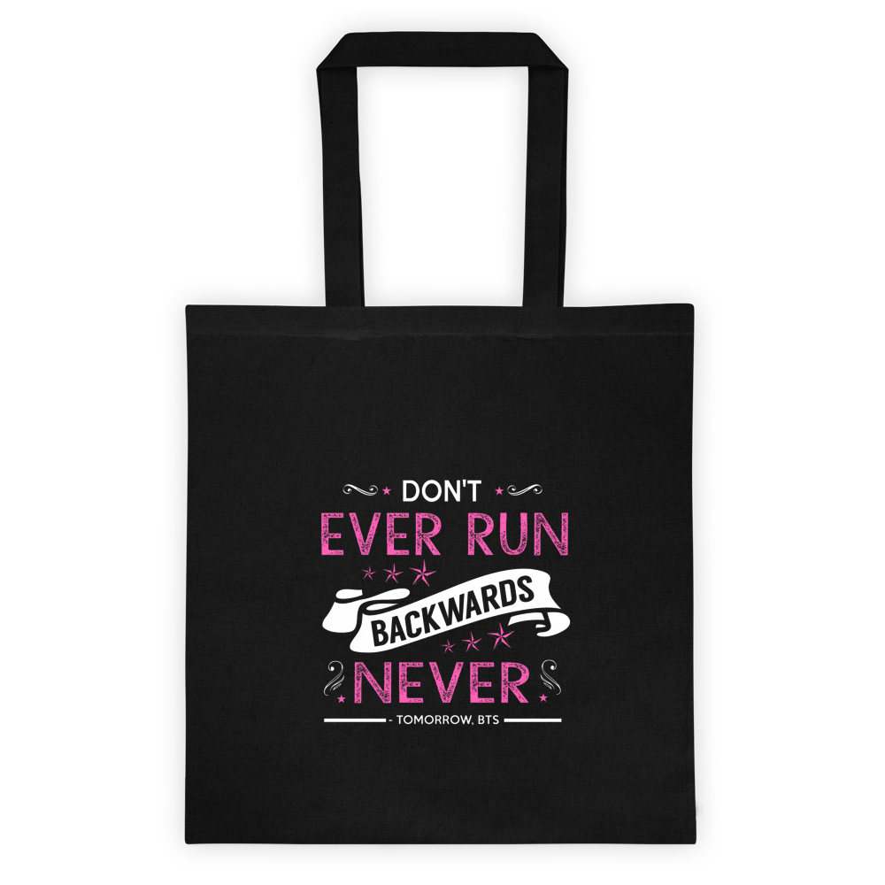 """Don't Ever Run Backwards Never"" Tote - KD Connection Official Merchandise Store"