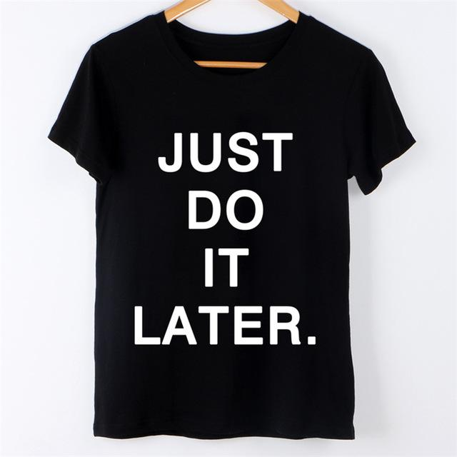 Just Do It Later Short Sleeve Tee - KD Connection Official Merchandise Store