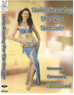 Belly Dancing for the Boudoir - Sohaila's Boutique of Treasures