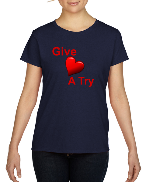 Give Love A TryL T-Shirt