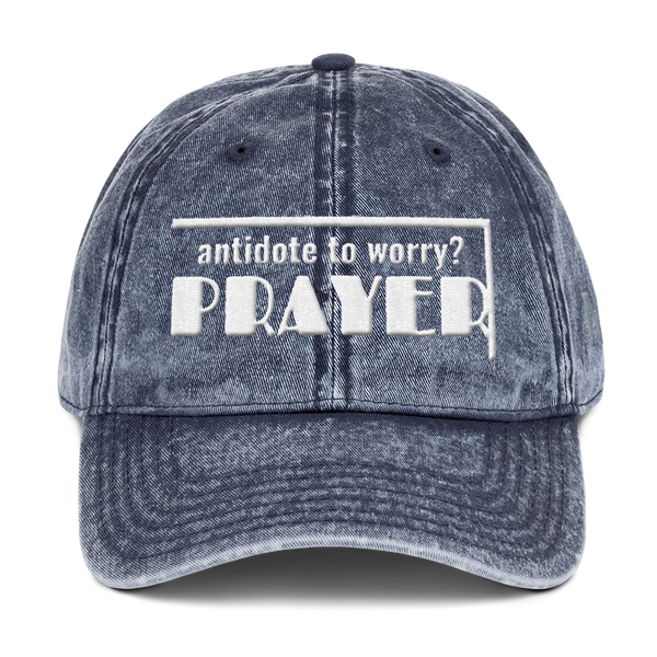 antidote to worry? PRAYER Vintage Cotton Twill Cap