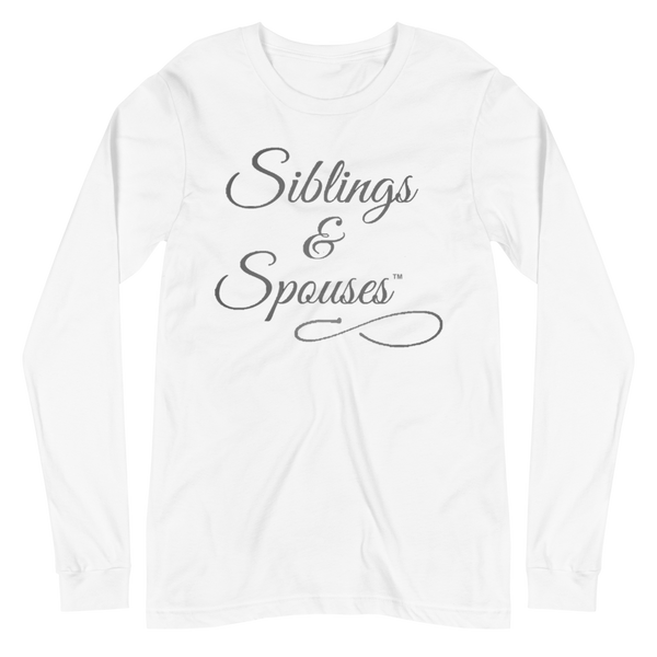 Siblings & Spouses™ Unisex Long Sleeve Tee