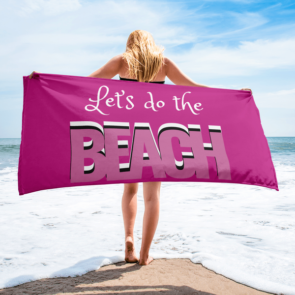 Let's Do The Beach Towel