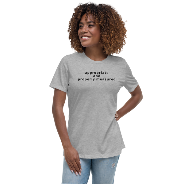 appropriate and properly measured Women's Relaxed T-Shirt (CREATE YOUR PERSONALIZE DESIGN)