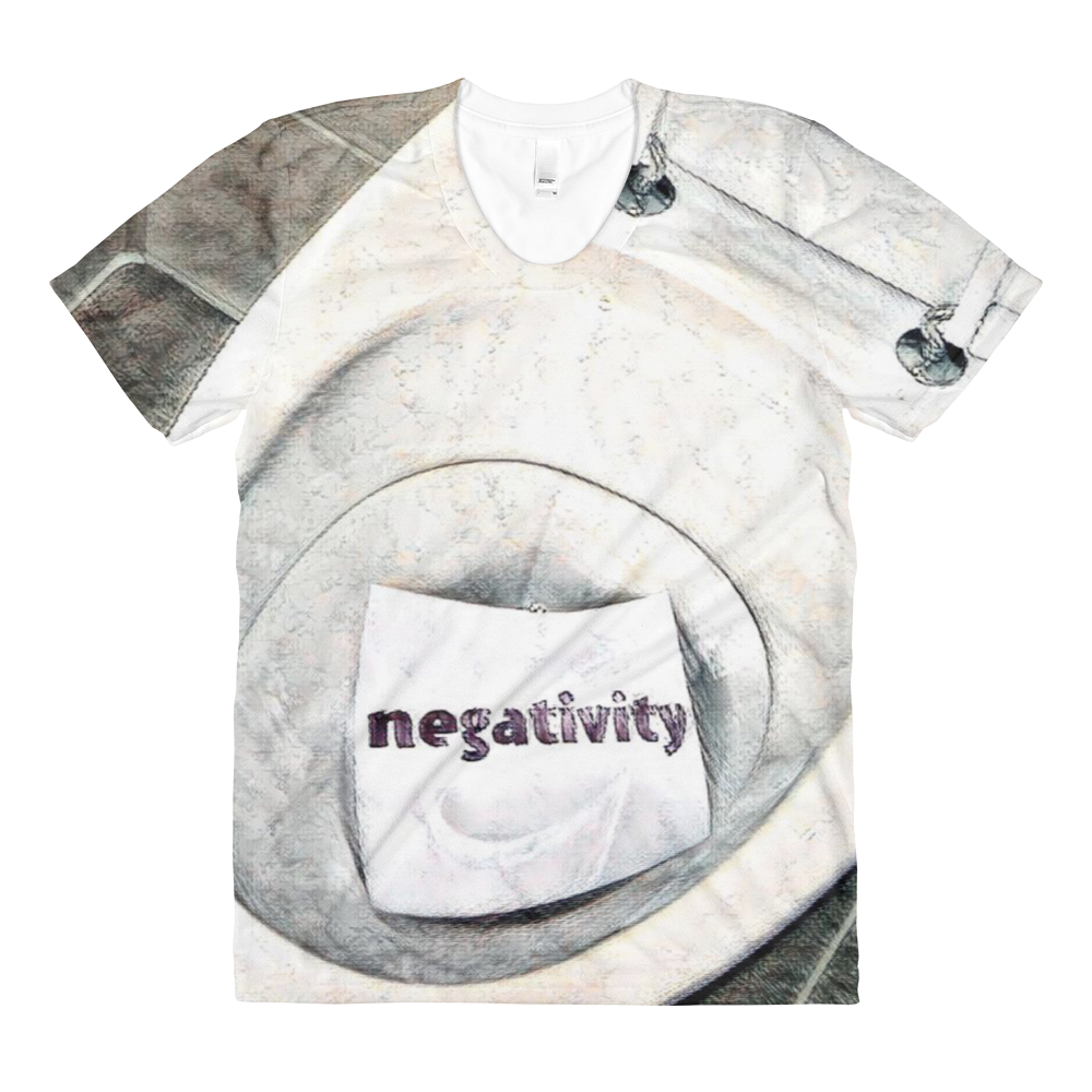 Negativity Sublimation Women's Crew Neck T-shirt