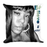 Believe N Urself Square Pillow