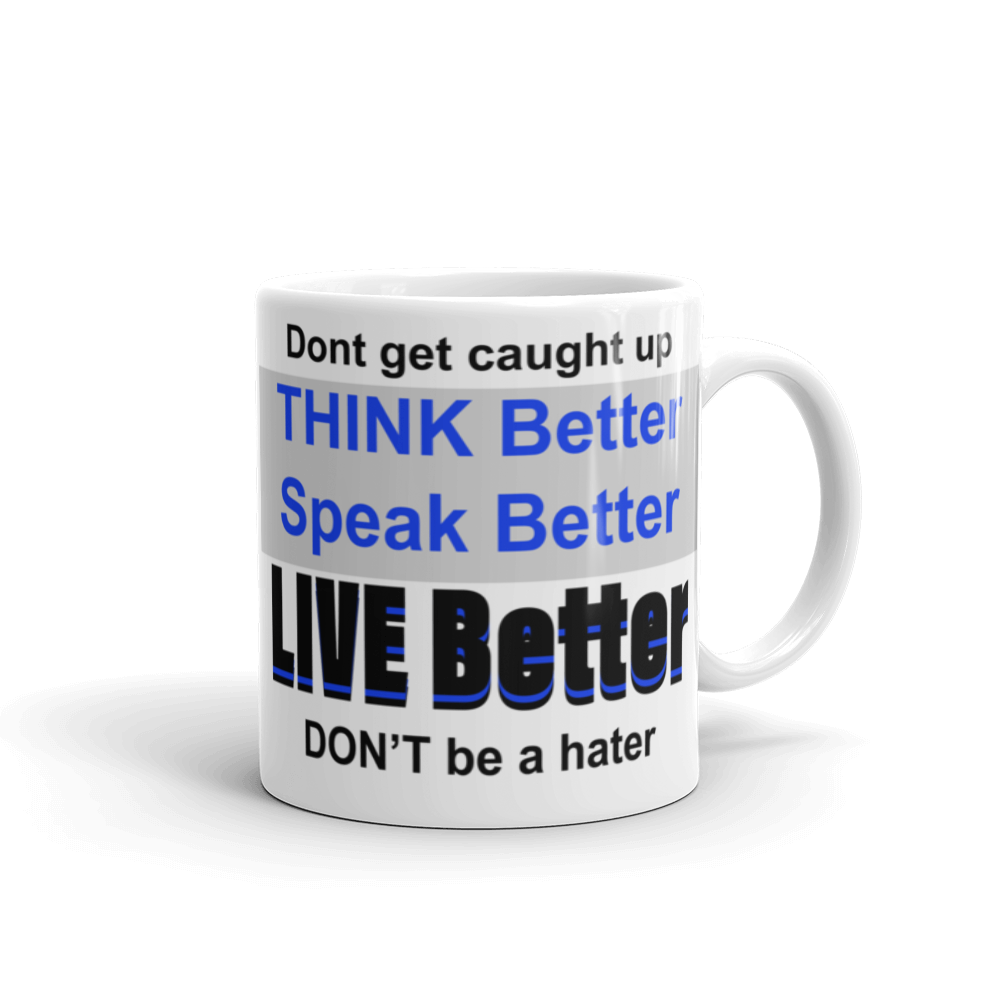 Live Better Mug made in the USA
