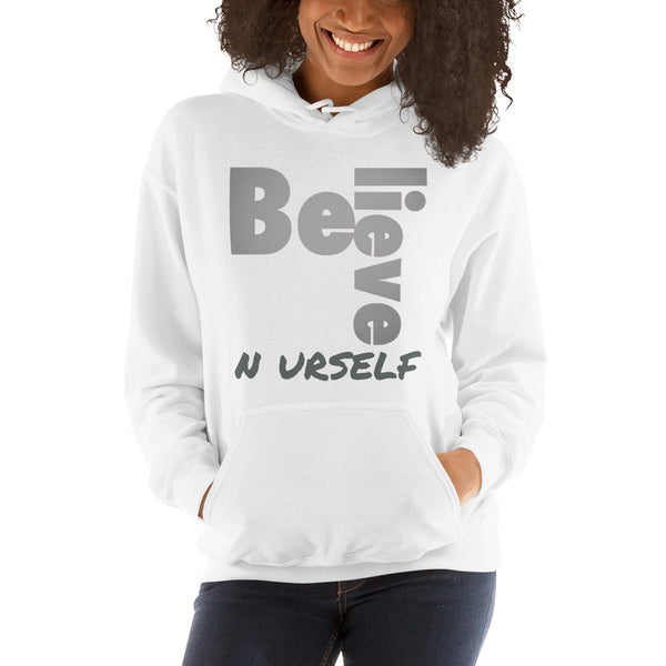 Believe N Urself Hoodies Unisex Hoodie (CREATE YOUR OWN PERSONALIZED DESIGN)