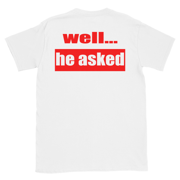 I Said YES Short-Sleeve Unisex T-Shirt