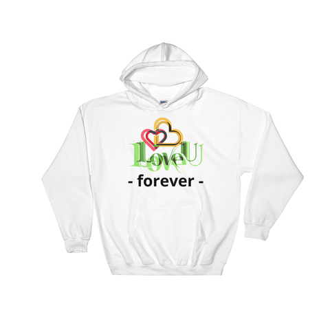 Love U Forever Hooded Sweatshirt