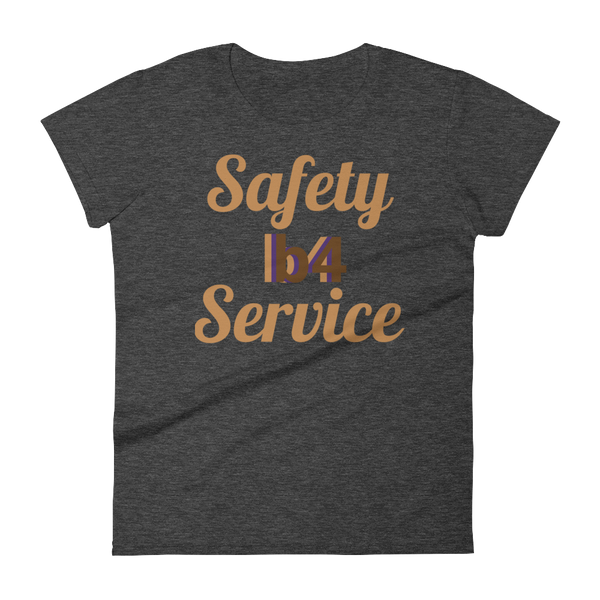 Safety b4 Service Women's Short Sleeve T-shirt