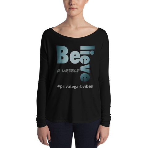 Believe N Urself Ladies' Long Sleeve Tee