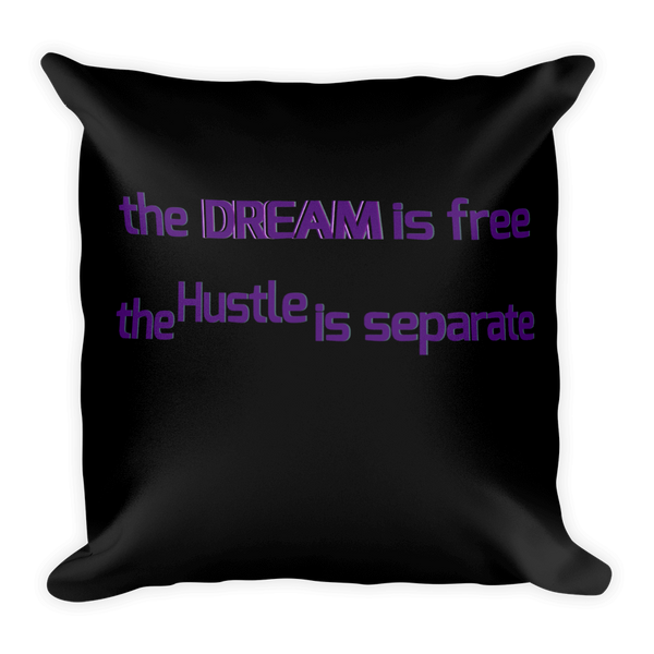 Dream Free Square Pillow