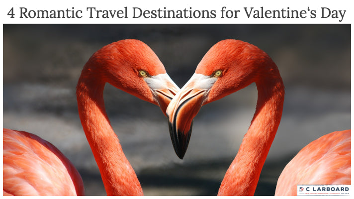 5 Romantic Travel Destinations for Valentine's Day