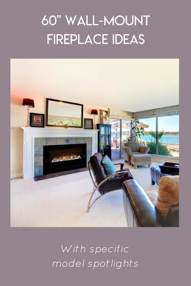60 inch Wall Mount Fireplace Ideas