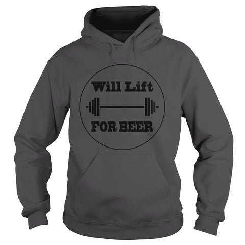 WILL LIFT FOR BEER HOODIE