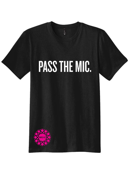 Limited Edition Pass The Mic Tee