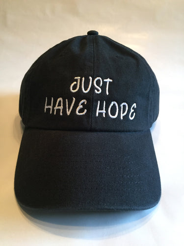 Just Have Hope Dad Hat - Black