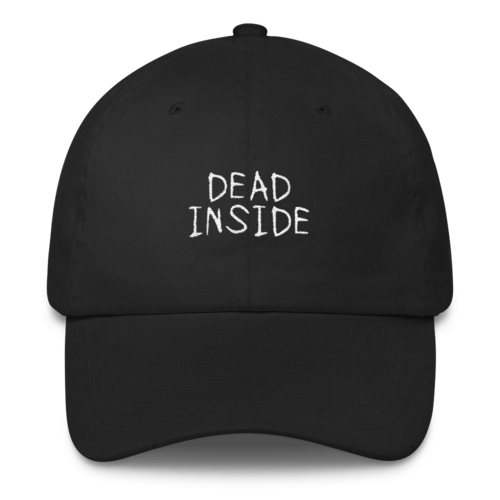Dead Inside Dad Hat - Black
