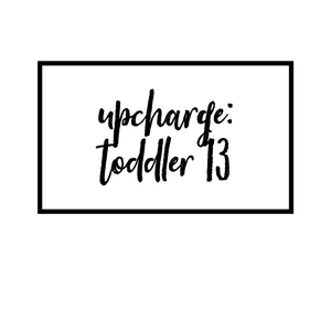 Upcharge: Moccasins -  Toddler 13