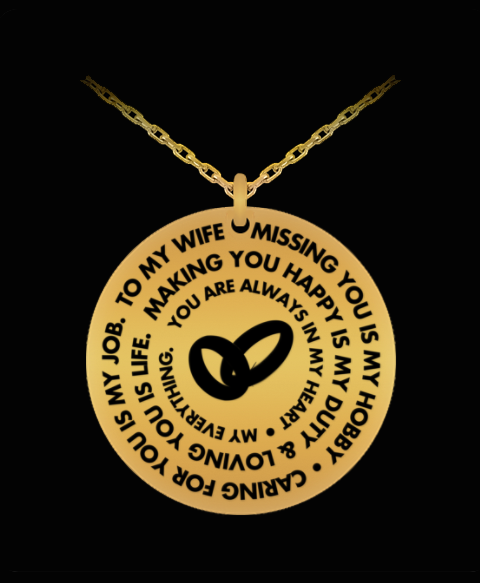 Wife Saying Necklace - Gold/Silver Laser Engraved Pendant Charm From Husband - Romantic Gift For Her - Uncle Seal