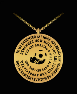 Soccer Necklace For Daughter - Silver/Gold Laser Engraved Pendant From Dad - Inspirational Gift Charm