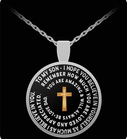 I Love My Son - Inspirational Necklace With Cross - From Father - Round Pendant-