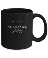 Cute Coffee Mug - Black Design 11 oz - No Worries - Uncle Seal