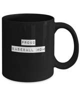 Proud Baseball Mom - Black Coffee Mug - Uncle Seal