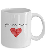 Forever Mine - White Coffee Mug - Uncle Seal