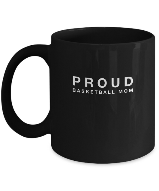 Black Mug- Proud Basketball Mom - Uncle Seal