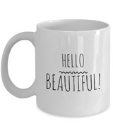 Girlfriend Coffee Mugs - For Her - Cute Gift - Hello Beautiful - Uncle Seal