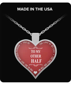 Heart Necklace For Girlfriend - To My Other Half - Love Quotes - Romantic Gift - Uncle Seal