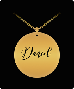 Daniel Pendant - Name Necklace - Personalized Charm Gift - Gold plated Plated/Stainless Steel - Laser Engraved - Lovely Present - Uncle Seal