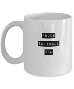 Proud Softball Mom - White Coffee Mug - Uncle Seal