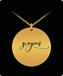 Grayson Pendant - Name Necklace - Personalized Charm Gift - Gold plated Plated/Stainless Steel - Laser Engraved - Lovely Present - Uncle Seal
