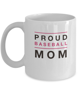 White Coffee Mug - Proud Baseball Mom - Uncle Seal