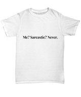 Funny T-shirts Sarcasm  - Great Gift for Men, Women, Mom or Dad, Sister, and Brother - Uncle Seal